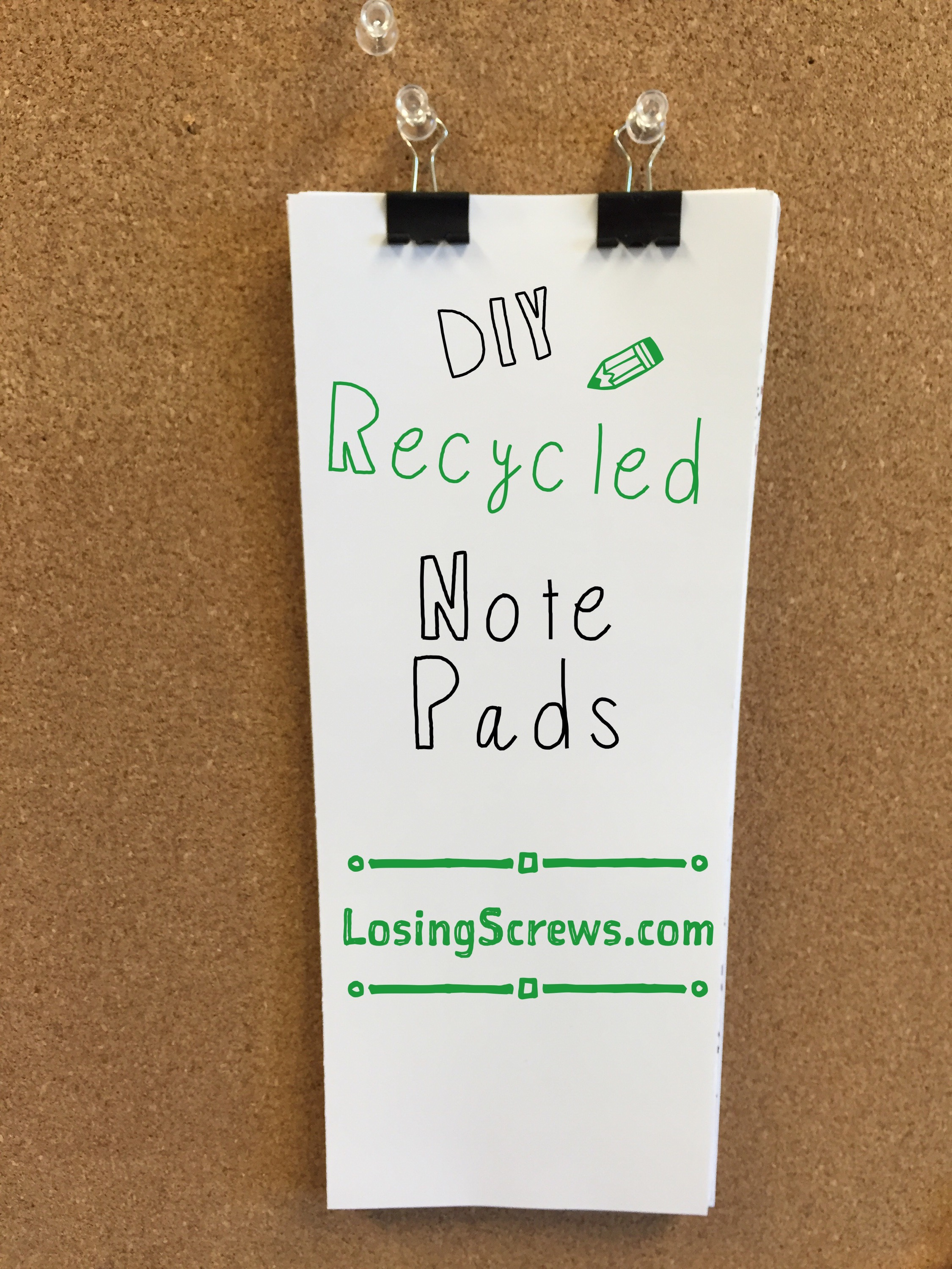 Make your own notepads with recycled paper